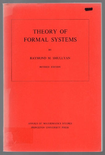 Theory of Formal Systems by Raymond M. Smullyan