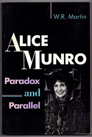Brown & Dickson Book Alice Munro: Paradox and Parallel by W. R. Martin