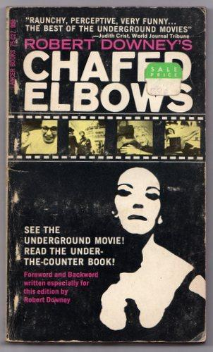 Brown & Dickson Book Chafed Elbows by Robert Downey