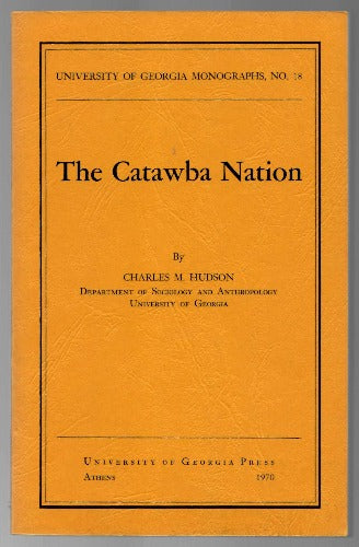 The Catawba Nation by Charles M. Hudson