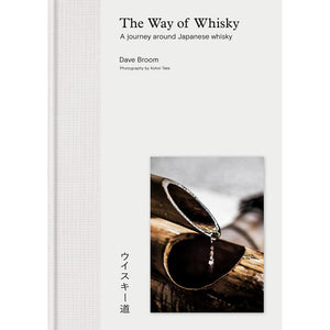 The Way of Whisky: A Journey Around Japanese Whisky