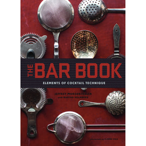 The Bar Book - Elements of Cocktail Technique