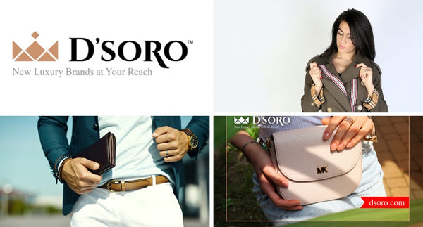 Fashion Retailer D'SORO Offers Affordable Authentic Luxury Brands