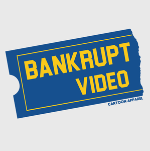 Bankrupt Video T-Shirt