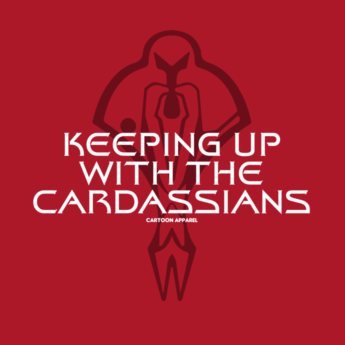 Keeping Up with the Cardassians T-Shirt