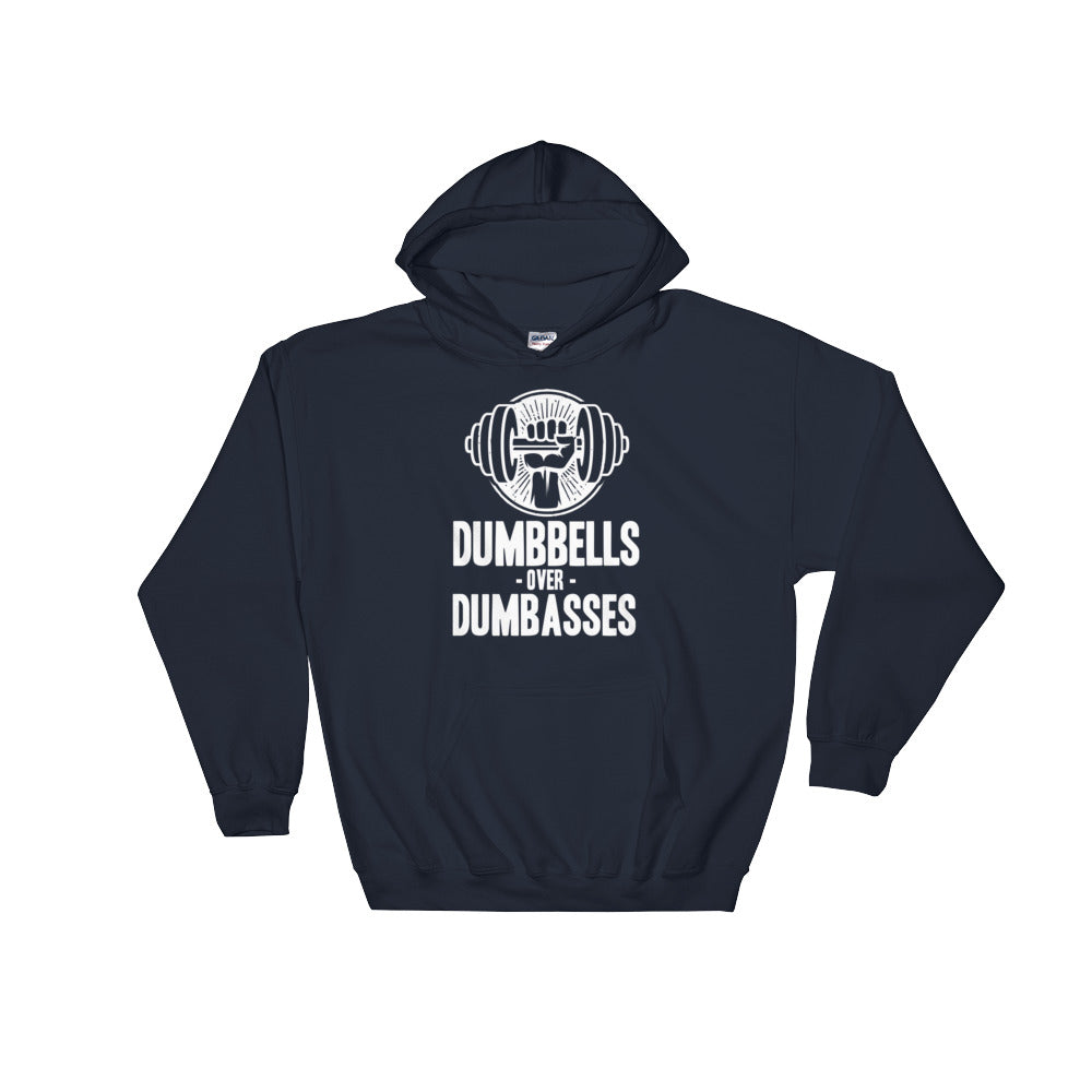 Dumbbells for Dumbasses - Hooded Sweatshirt