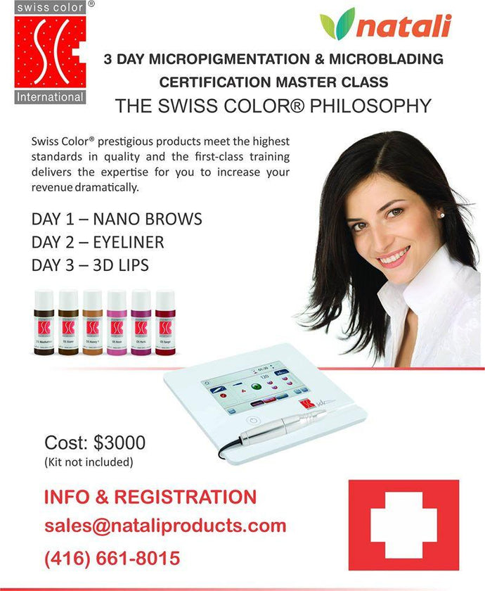 Swiss Color Certification  PMU Training September 24,25 & 26 2016 - SWISS COLOR™  Canada Permanent Makeup