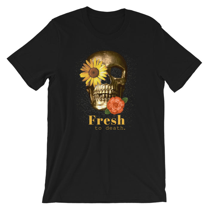 Fresh to Death Unisex Short-Sleeve T-Shirt - Layered Clothing Co.