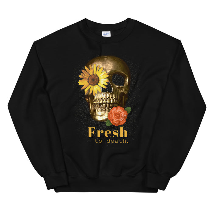 Fresh to Death Unisex Sweatshirt - Layered Clothing Co.