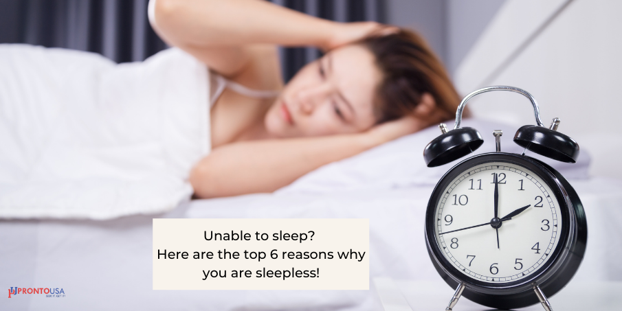 Unable to sleep? Here are the top 6 reasons why you are sleepless!