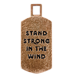 Stand Strong in the Wind