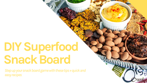DIY Superfood Snack Board