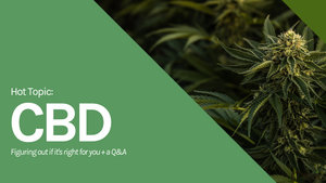 Hot Topic: CBD