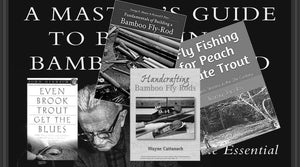 Oyster Bamboo Fly Rod recommended reading