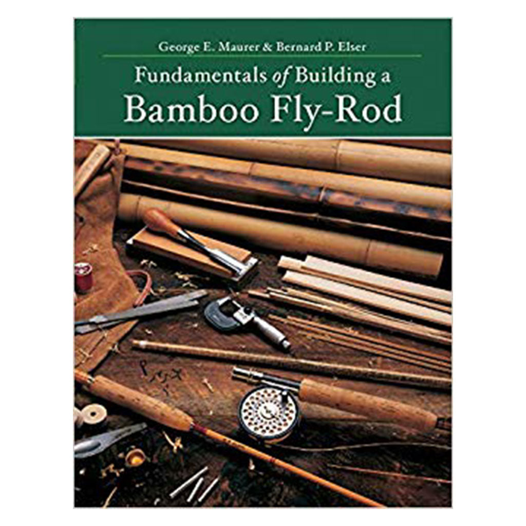 Fundamentals of build a Bamboo Fly-Rod Making books Oyster Bamboo Fly Rods