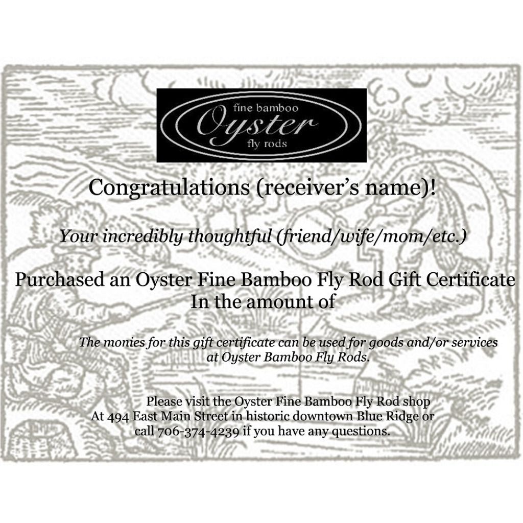 Oyster bamboo fly rods gift certificate for rod making class or custom bamboo fly rod