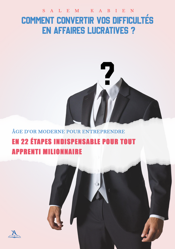 Comment convertir vos difficultés en affaire lucratives ?