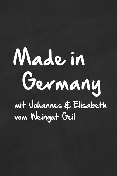 Made in Germany: <br />mit Weingut Geil