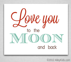 Love You to the Moon and Back - nursery art