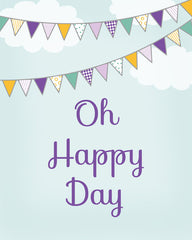 Oh Happy Day, Typography Nursery Art