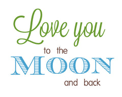 Love You to the Moon and Back, nursery art