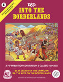 D&D 5th Edition Original Adventures Reincarnated #1: Into the Borderlands Hardcover