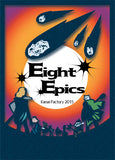 Eight Epics: Kanai Factory Limited Edition