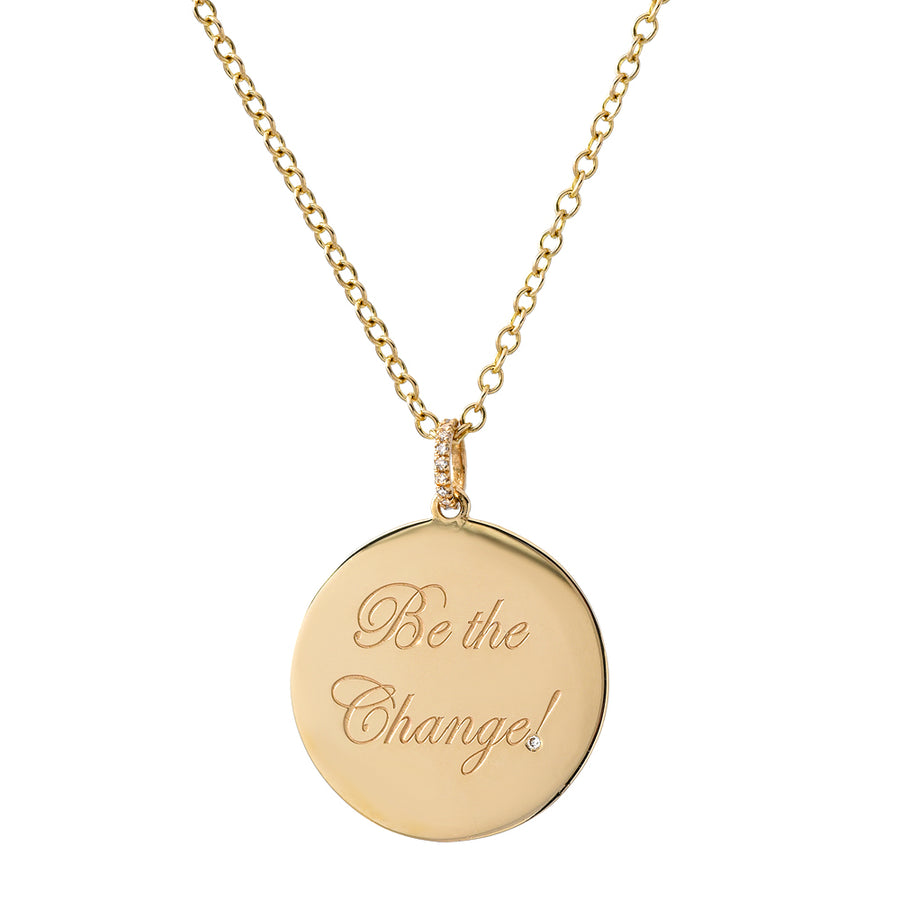 Be the Change! Medallion