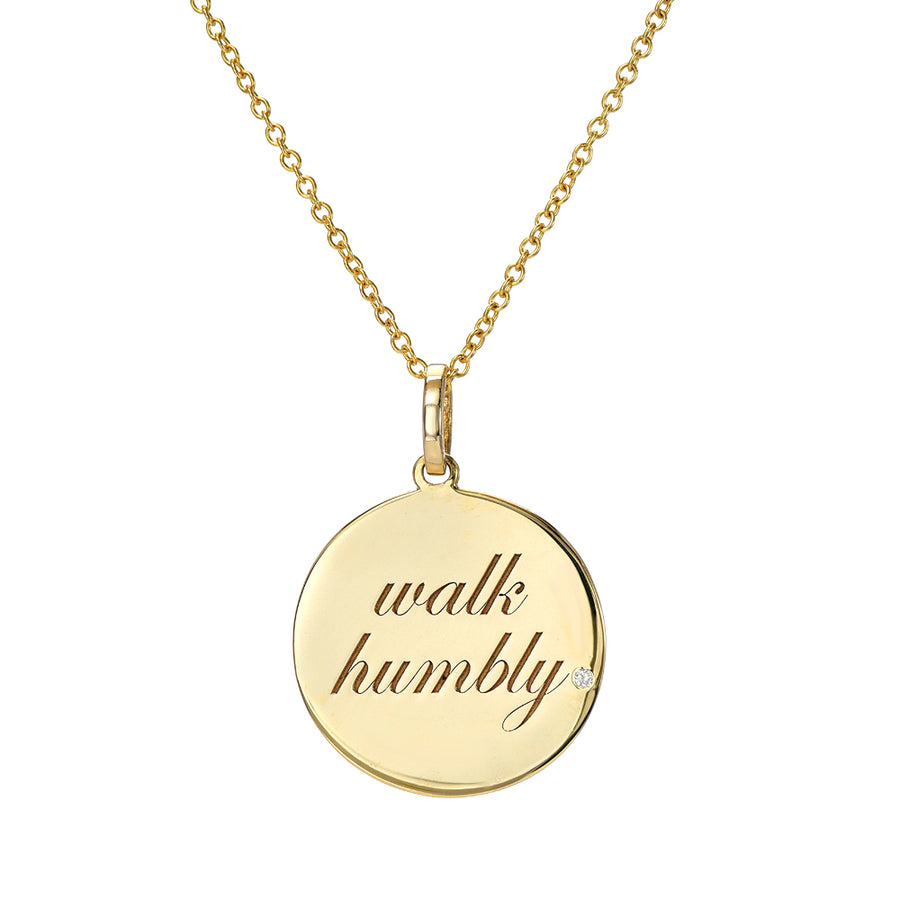 walk humbly. Medallion