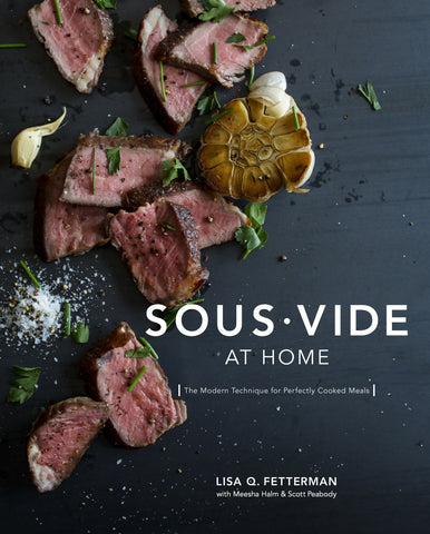 Sous Vide at Home Cookbook