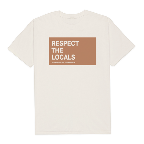 Respect The Locals T-Shirt