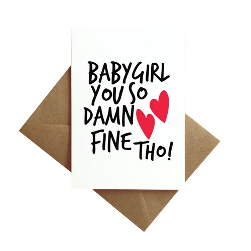 So Damn Fine Greeting Card