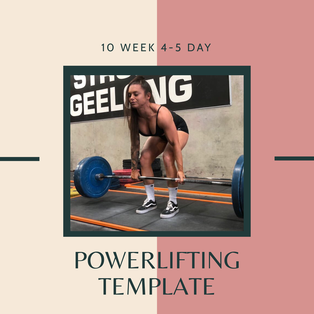 10 Week Powerlifting Template Program (4-5 Days)