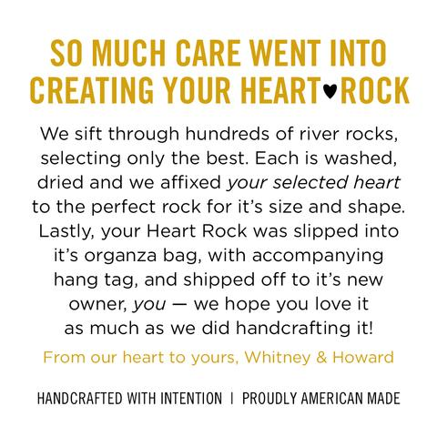 so much care went into creating your heart rock