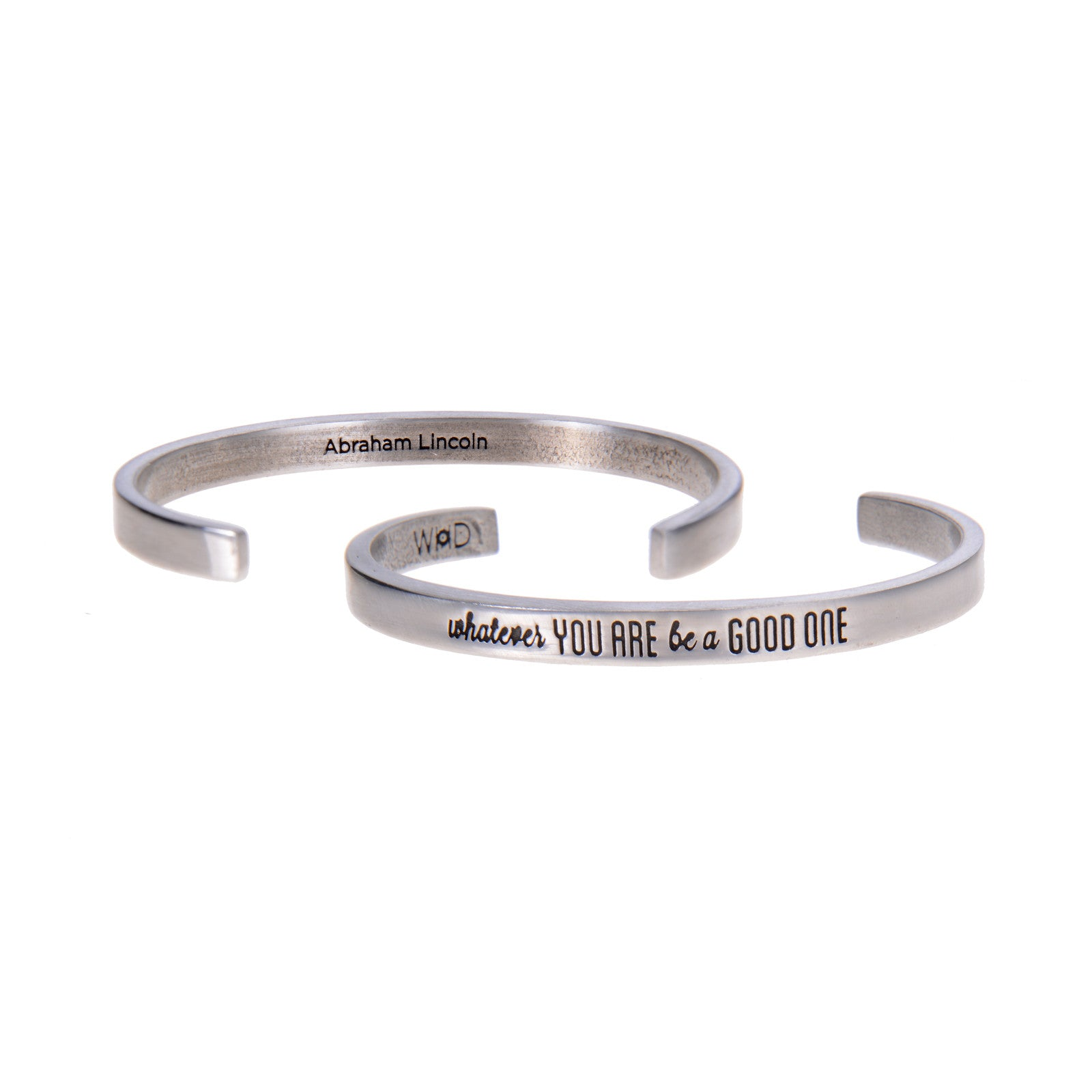 Whatever You Are, Be a Good One Abraham Lincoln Quotable Cuff Bracelet