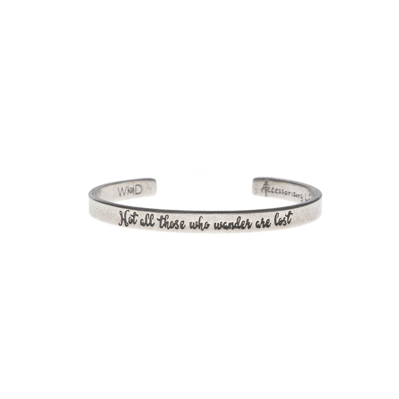 Not all those who wander are lost Quotable Cuff Bracelet