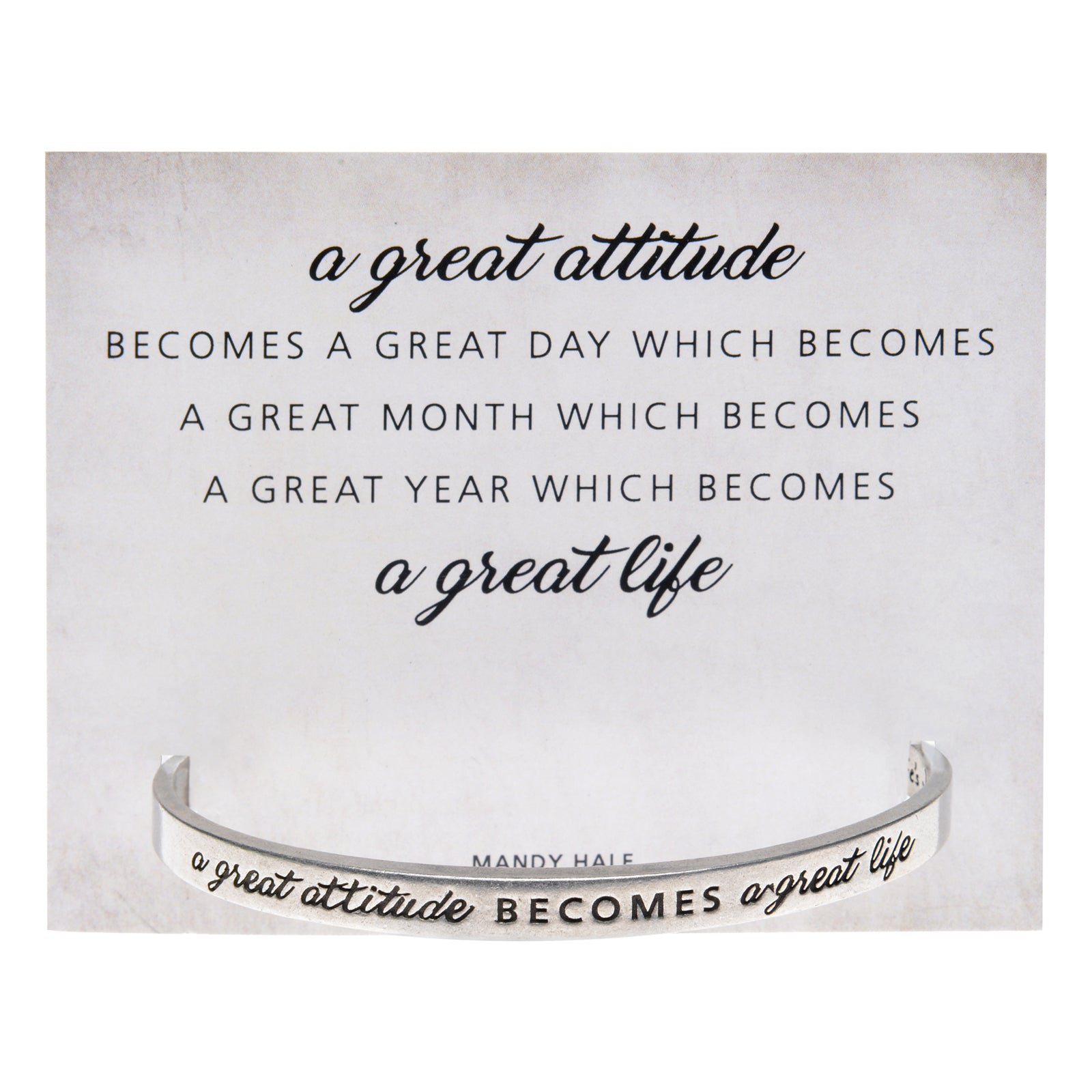A Great Attitude Quotable Cuff