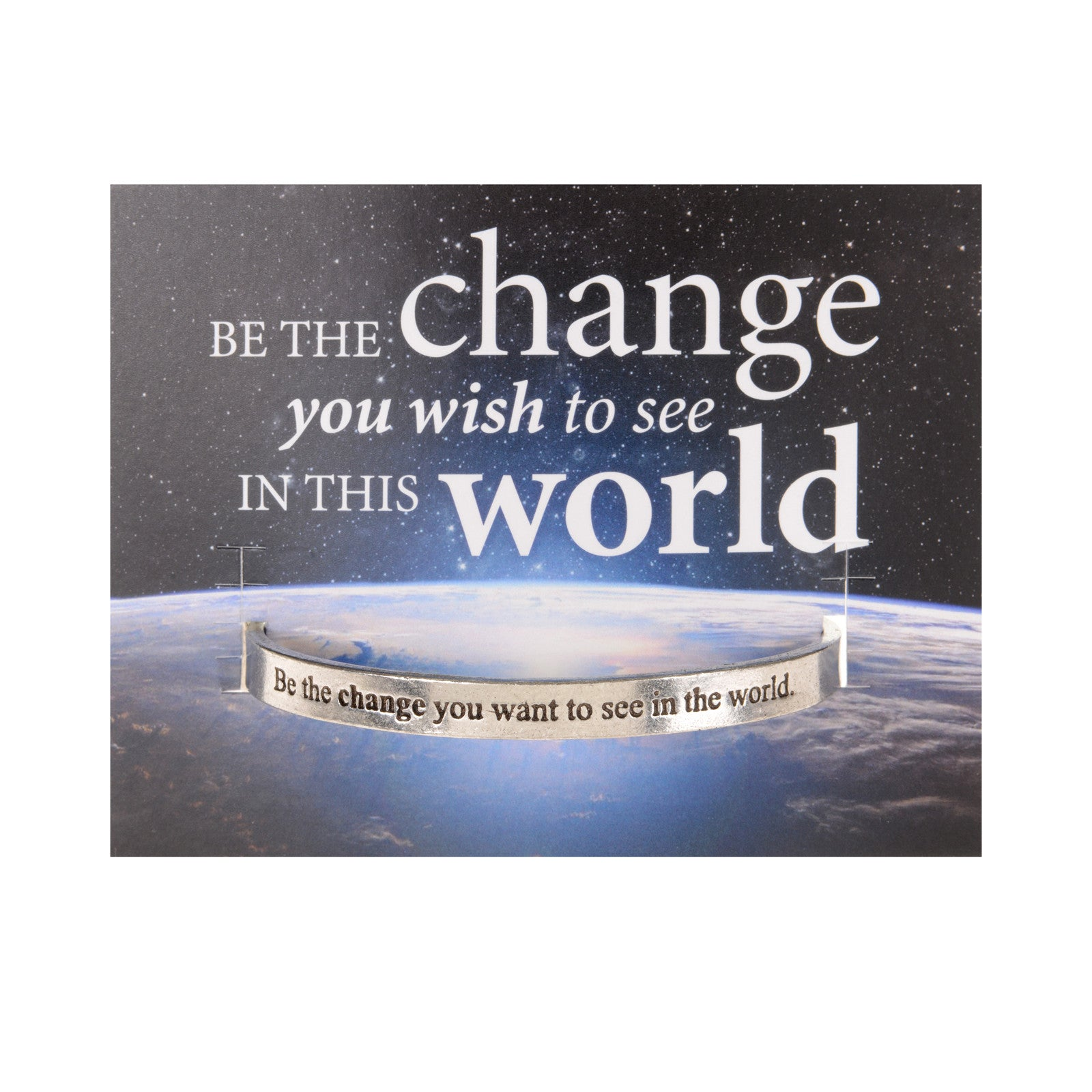 Be The Change in the World Quotable Cuff - Whitney Howard Designs