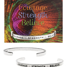 Courage-Strength-Believe Quotable Cuff Bracelet