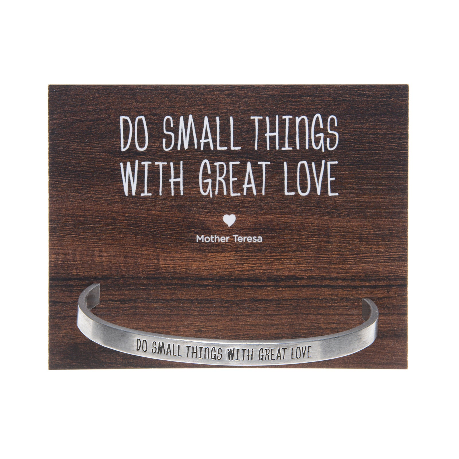 Do Small Things with Great Love Quotable Cuff