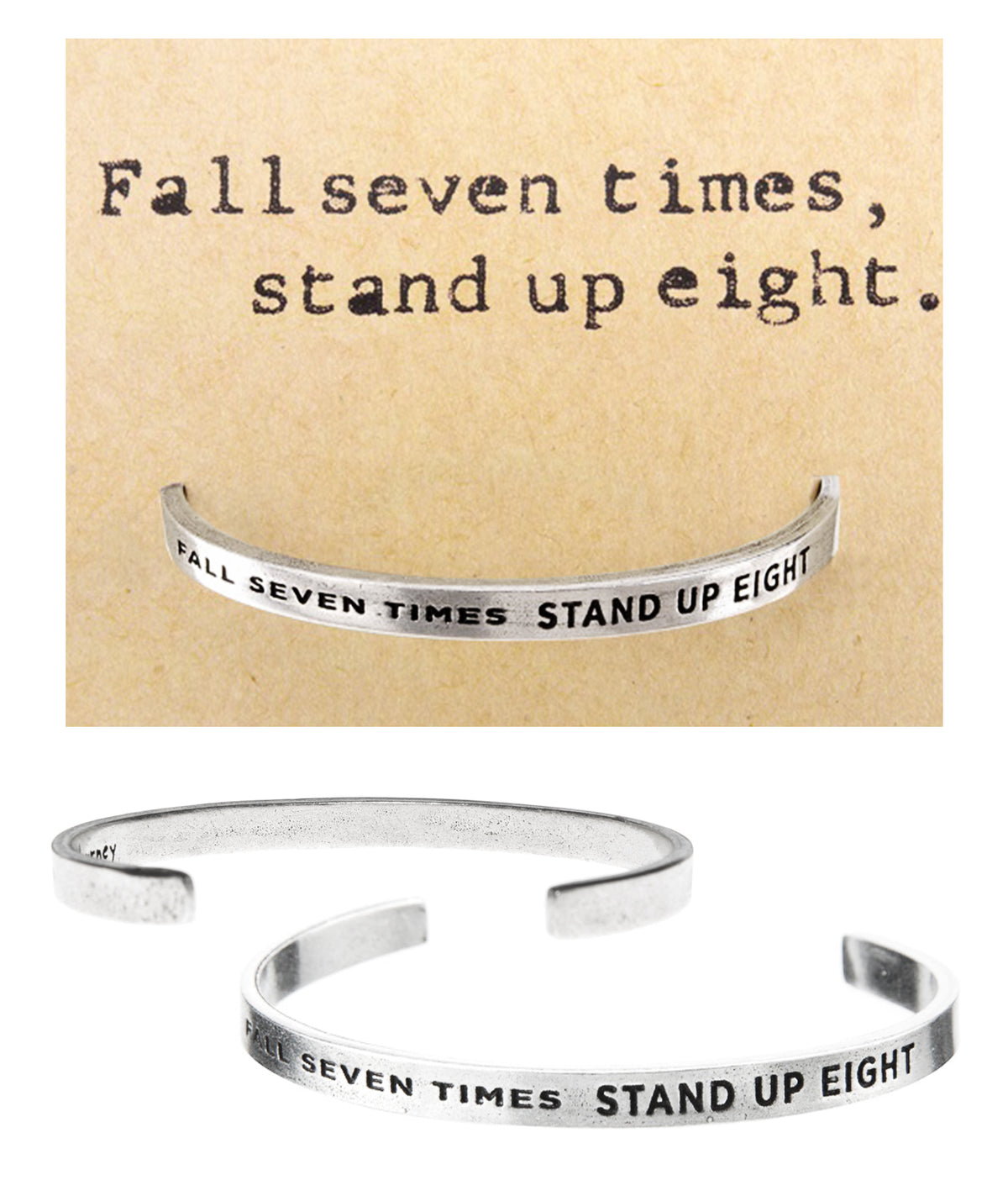 Fall 7 Times, Stand Up 8 Quotable Cuff Bracelet