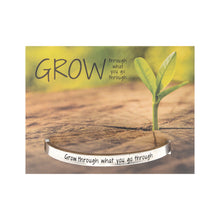 Grow through what you go through Quotable Cuff - Whitney Howard Designs