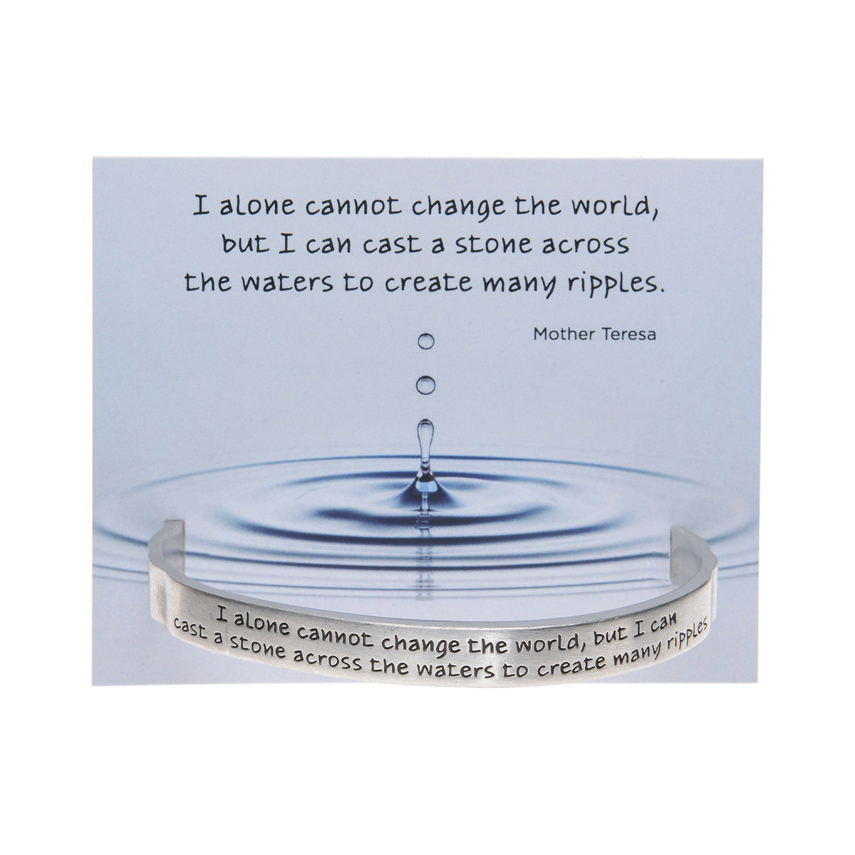 I Alone Cannot Change the World Quotable Cuff - Whitney Howard Designs