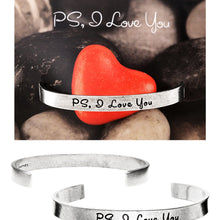 PS, I Love You Quotable Cuff Bracelet