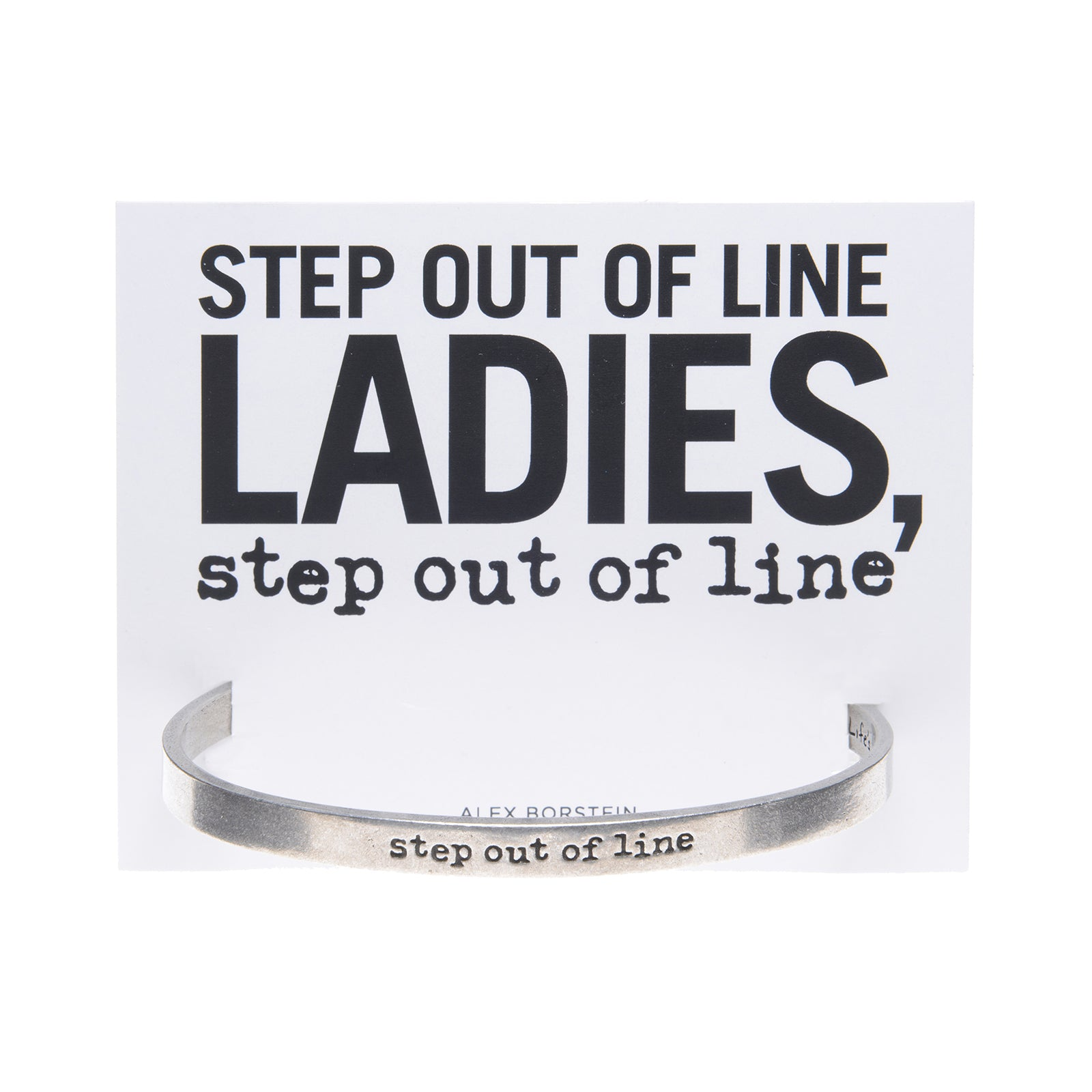 Step out of Line Quotable Cuff
