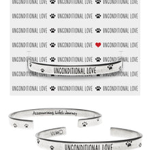 Unconditional Love Cuff Inspirational Jewelry Bracelet - Pet Sympathy or Memorial Gift