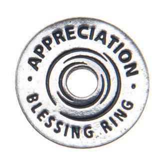 Appreciation Blessing Ring (on back - for who you are and what you do)