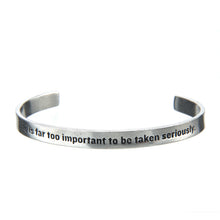 Life Is Too Important Quotable Cuff Bracelet - Whitney Howard Designs