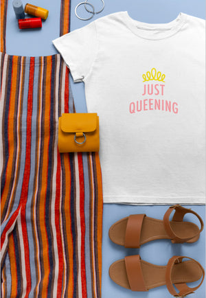 Just Queening Tshirt