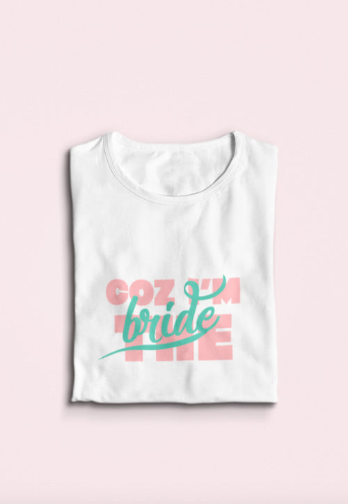 I'm the Bride Tshirt